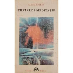 Tratat de meditatie - Alice Bailey