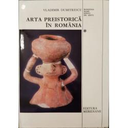 Arta preistorica in Romania - Vladimir Dumitrescu