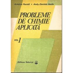Probleme de chimie aplicata (vol. 1) - Aristina Parota, Andy-Daniela Vasile