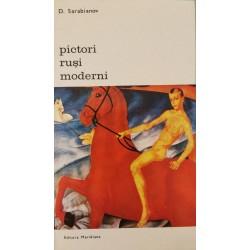 Pictori rusi moderni - D. Sarabianov