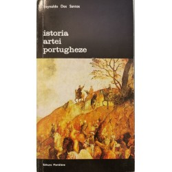 Istoria artei portugheze - Reynaldo Dos Santos