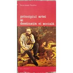 Principiul artei si destinatia ei sociala - Pierre-Joseph Proudhon