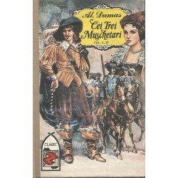 Cei trei muschetari (vol. 1 - 2) - Alexandre Dumas
