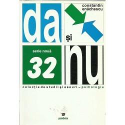 Da si Nu. Dialectica comprehensiva a vietii sufletesti - Constantin Enachescu