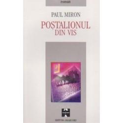 Postalionul din vis (roman epistolar) -Paul Miron