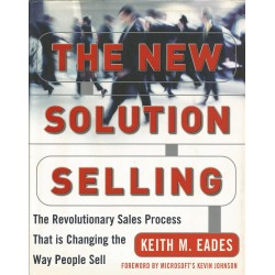 The new solution selling - Keith M. Eades