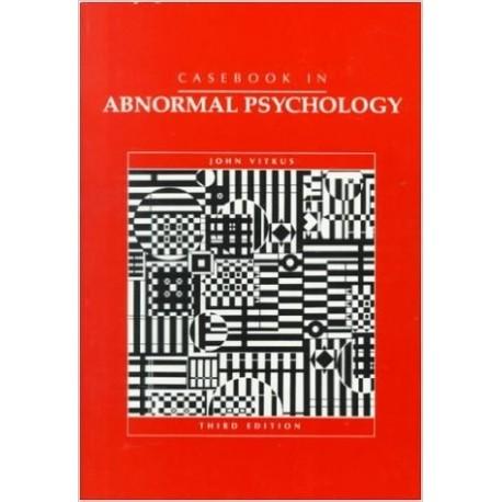 Casebook in abnormal psychology - John Vitkus
