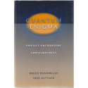 Quantum Enigma. Physics Encounters Consciousness - Bruce Osenblum, Fred Kuttner