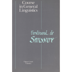 Course in General Linguistics - Ferdinand de Saussure