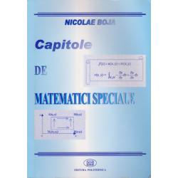 Capitole de matematici speciale - Nicolae Boja