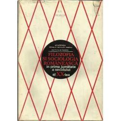 Filozofia si sociologia romaneasca in prima jumatate a secolului al XX-lea