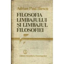 Filosofia limbajului si limbajul filosofiei - Adrian-Paul Iliescu