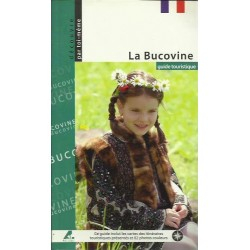 La Boucovine. Guide touristique/Bucovina. Ghid Turistic - Lb. Franceza