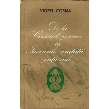 De la Cantecul zaverei la imnurile unitatii nationale - Viorel Cosma