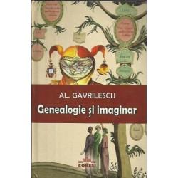 Genealogie si imaginar - Al. Gavrilescu