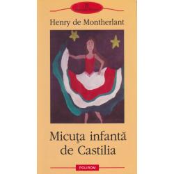 Micuta infanta de Castilia - Henry de Montherlant