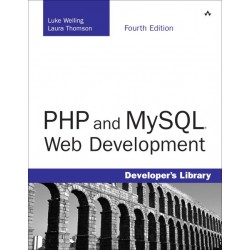 PHP and MySQL Web Development [Fourth Edition] [with CD-ROM] - Welling Luke