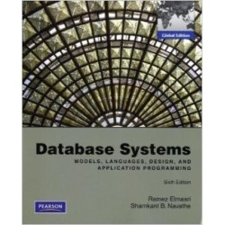 Database Systems: Models, Languages, Design, and Application Programming [Sixth Edition] - Elmasri Ramez