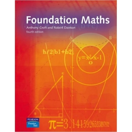 Foundation Maths [Fourth Edition] - Anthony Croft, Robert Davison