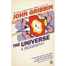 The Universe: A Biography - Gribbin John