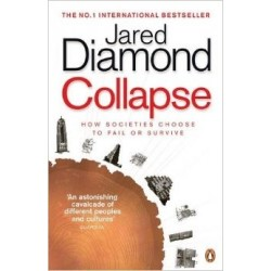 Collapse: How Societies Choose to Fail or Survive - Diamond Jared