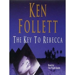The Key to Rebecca - Ken Follett