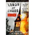 Lords of Chaos: The Bloody Rise of the Satanic Metal Underground [New Edition] - Michael Moynihan