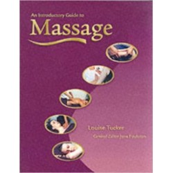 An Introductory Guide to Massage - Louise Tucker