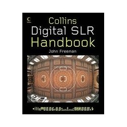 Digital SLR Handbook - John Freeman
