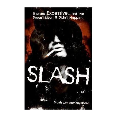 Slash - Slash with Anthony Bozza