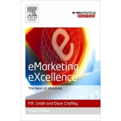 eMarketing eXcellence: The Heart of eBusiness - P. R. Smith