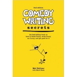 Comedy Writing Secrets - Mel Helitzer