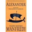 Alexander, Book Two: The Sands of Ammon - Valerio Massimo Manfredi