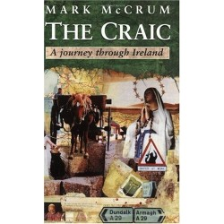 The Craic: A Journey Through Ireland - Mark McCrum
