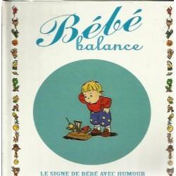Bebe Blanche ( le signe de bebe avec humor)