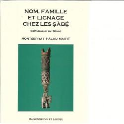 Nom, Familie et ligange chez les sabe (Republique du Benin) - Montserrat Palau Marti
