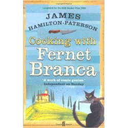 Cooking with Fernet Branca - James Hamilton-Patterson