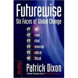 Futurewise: Six Faces of Global Change - Patrick Dixson