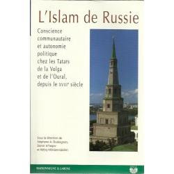 L'islam de Russie : Conscience communautaire et autonomie politique chez les Tatars - Stéphane A. Dudoignon