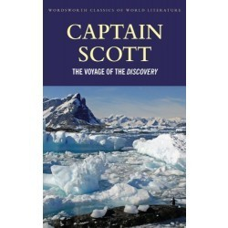 """The Voyage of the """"Discovery"""" - Captain Robert F. Scott"""