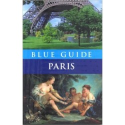 Blue Guide: Paris - Delia Gray-Durant