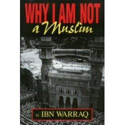 Why I Am Not a Muslim - Ibn Warraq