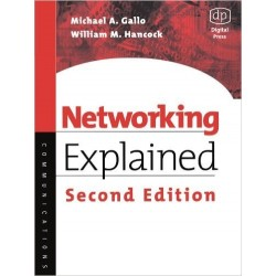 Networking Explained [Second Edition] - Michael A. Gallo