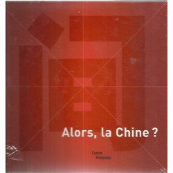 Alors, la Chine ? - collectif