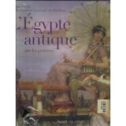 L'Egypte antique par les peintres - Dimitri Casali