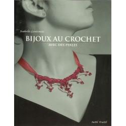Bijoux au crochet avec des perles - Isabelle Lantenois