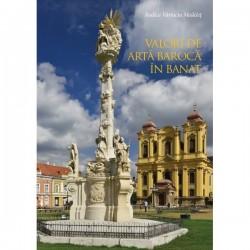 Valori de arta baroca in Banat - Rodica Vartaciu Medelet
