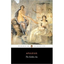 The Golden Ass or Metamorphoses - Apuleius