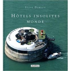 Hôtels insolites monde - Steve Dobson