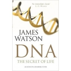 DNA: The Secret of Life - James Watson
